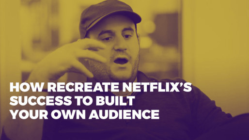 Breaks down how his company generated 80 million followers and 3 billion views per month | How recreate Netflix's success to built your own audience