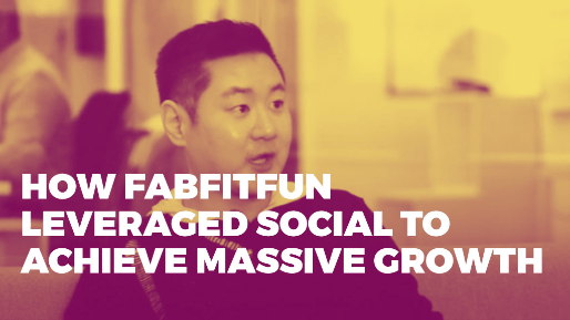 How he built a hundred million dollar ecommerce business | How FabFitFun leveraged social to achieve massive growth