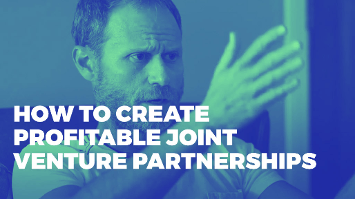 Explains how to leverage joint venture partners to drive millions in sales | How to create profitable joint venture partnerships