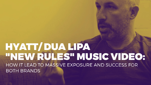 "Breaks down how is company consistently creates viral videos with billions of views | Hyat/ Dua Lipa ""New Rules"" music video: How it lead to massive exposure and success for both brands"