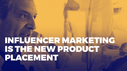 The history of product placement and how to build successful relationships with influencers | Influencer marketing is the new product placement