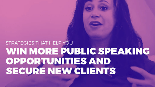 Explains how to leverage public speaking to boost your career | Strategies that help you win more public speaking opportunities and secure new clients