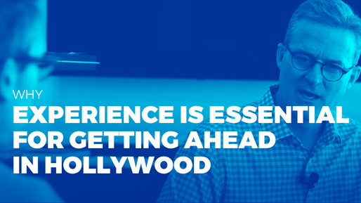 Producer of over 80 films breaks down the ins and outs of the film industry | Why experience is essential for getting ahead in Hollywood