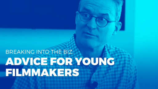 Producer of over 80 films breaks down the ins and outs of the film industry | Breaking into the biz: Advice for young filmmakers