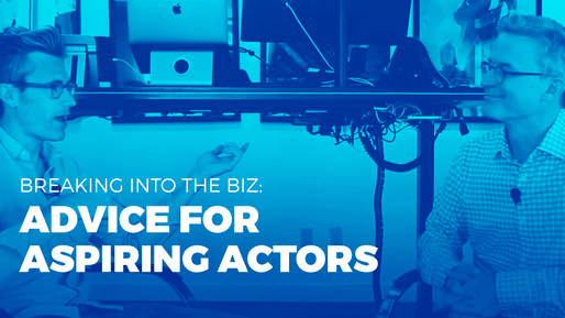 Producer of over 80 films breaks down the ins and outs of the film industry | Breaking into the biz: Advice for aspiring actors