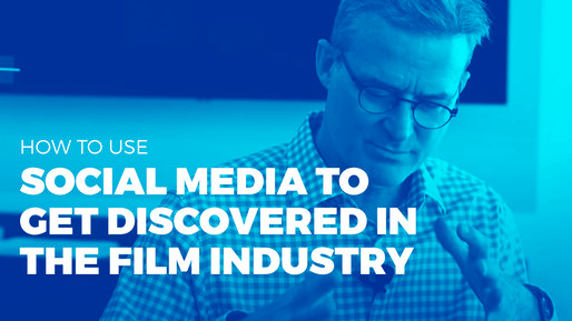 Producer of over 80 films breaks down the ins and outs of the film industry | How to use social media to get discovered in the film industry