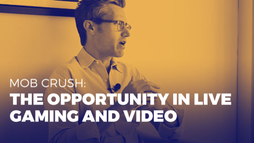 How to generate millions of monthly views on YouTube | Mob Crush: The opportunity in live gaming and video