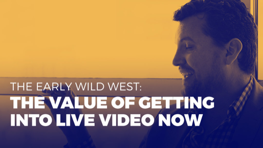 How to generate millions of monthly views on YouTube | The early Wild West: The value of getting into live video now
