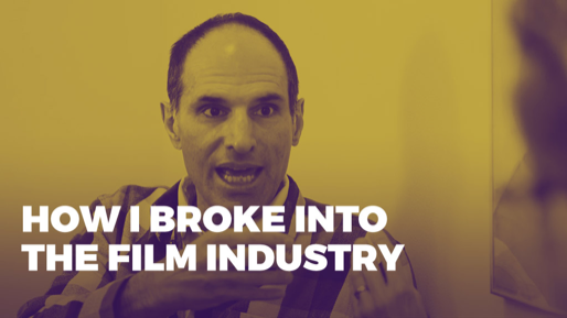 The Alchemy of Success | How I broke into the film industry