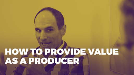 The Alchemy of Success | How to provide value as a producer