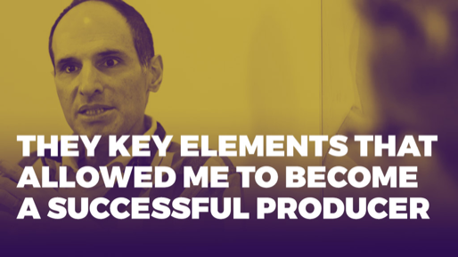 The Alchemy of Success | They key elements that allowed me to become a successful producer