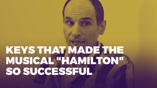 "The Alchemy of Success | Keys that made the musical ""Hamilton"" so successful"