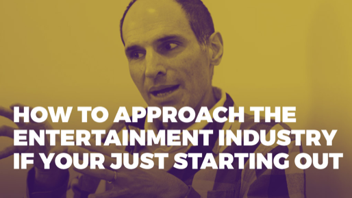 The Alchemy of Success | How to approach the entertainment industry if your just starting out