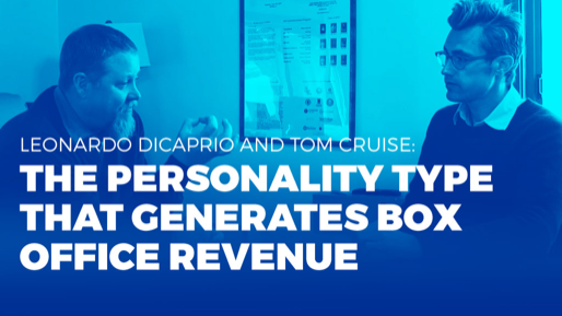 Why PIXAR, Bill Clinton, and NASA all swear by the Process Communication Model (PCM)  | Leonardo Dicaprio and Tom Cruise: The personality type that generates box office revenue